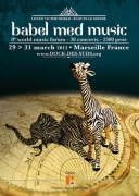 Du 24 au 26 mars 2011 Marseille Babel Med Music au Dock des Suds de Marseille. FORUM DES MUSIQUES DU