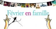 Février en famille - Frequence-Sud.fr