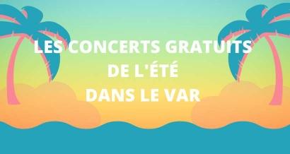 Les concerts gratuits de l'été dans le Var