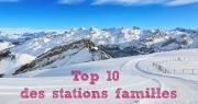 Ski en famille : Top 10 des stations dans les Alpes du Sud