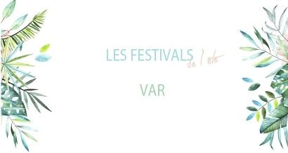 Les festivals du mois d'août dans le Var