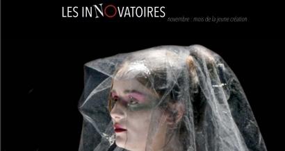 Les Innovatoires : Soutenir la jeune création, c'est l'ADN du théâtre Nono