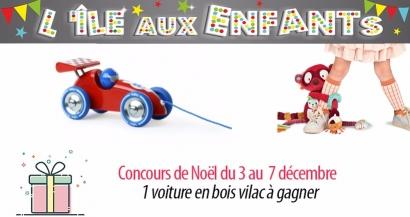 #2 Concours de Noël : Une voiture en bois Vilac offerte par L'île aux enfants