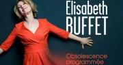 Gagnez vos invitations pour Elisabeth Buffet à Bandol