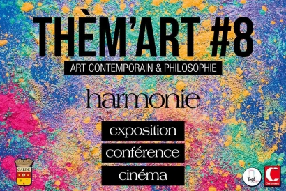 Art contemporain et philosophie au programme de la 8ème édition de Them'Art
