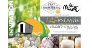 L'Art de la Fromagerie présente La Festivale, un festival de fromages...