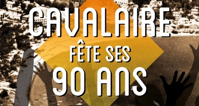 Cavalaire fête ses 90 ans du 28 juin au 3 juillet