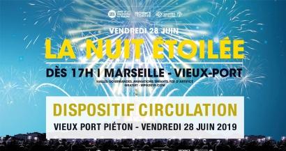Nuit Etoilée: comment circuler sur le Vieux Port de Marseille le 28 juin