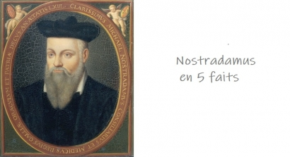 5 choses que vous ignorez sur Nostradamus