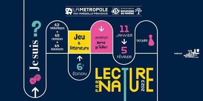 Lecture par nature : 96 propositions culturelles, artistiques et culinaires  dans 64 communes des Bouches-du-Rhône