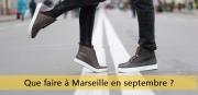 Que faire à Marseille en septembre