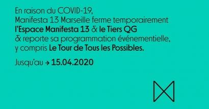 Manifesta 13, la biennale de l'art contemporain qui devait avoir lieu à Marseille est reportée