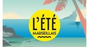 L'été marseillais, rendez-vous dès le 1er août pour profiter de Marseille
