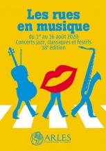 Coronavirus à Arles: La soirée de clôture des rues en musique annulée en raison du contexte sanitaire
