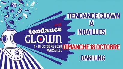 Dimanche, Tendance Clown est à Noailles
