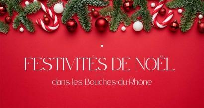 Les festivités de Noël 2020 dans les Bouches du Rhône