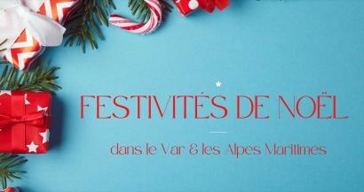 Les festivités de Noël 2020 dans le Var et les Alpes Maritimes