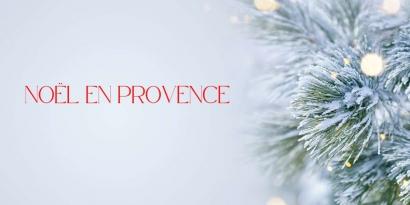 Noël 2020 en Provence
