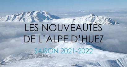 Spécial ski : Les nouveautés de la station Alpe d'Huez