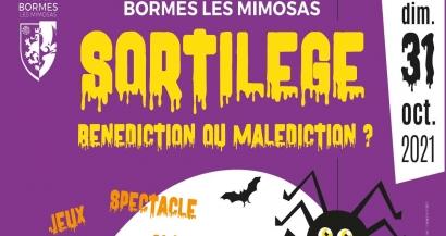 Sortilège pour Halloween à Bormes les Mimosas