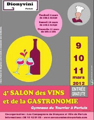 Salon des vins et de la gastronomie de pertuis du 09 03 for Salon des vins et de la gastronomie