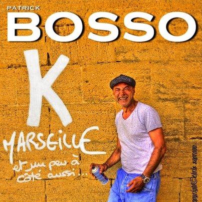 Patrick Bosso - K Marseille