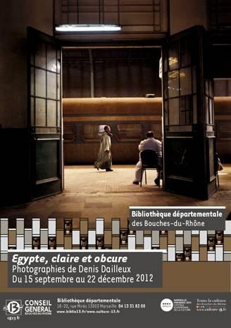 Egypte claire et obscure du 15 09 2012 au 22 12 2012 for La vie claire la ciotat
