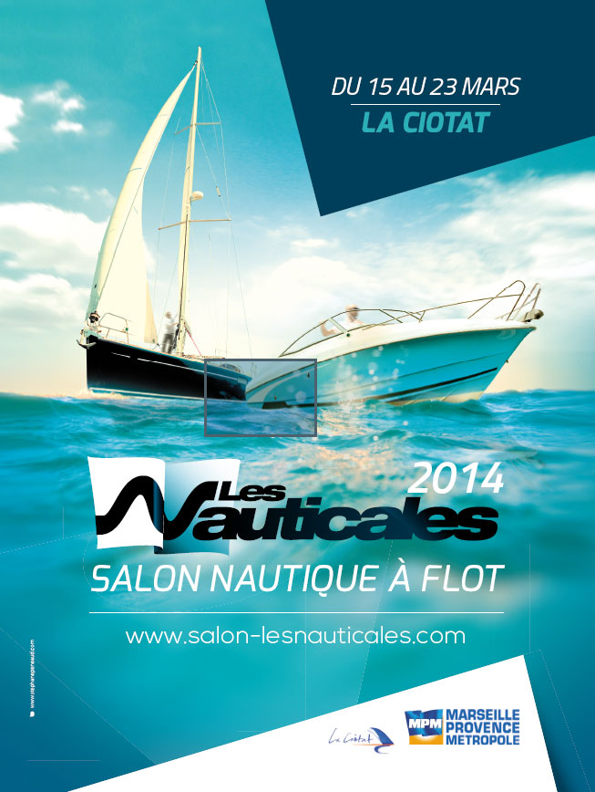 Les nauticales du 15 03 2014 au 23 03 2014 la ciotat for Salon les nauticales