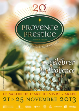 Provence prestige le salon de l 39 art de vivre en provence du 21 11 2013 au 25 11 2013 arles - Vivre a salon de provence ...