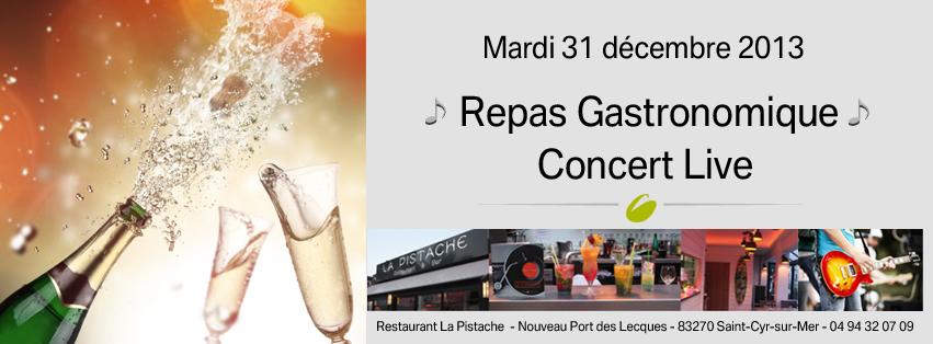Soir e de la saint sylvestre repas gastronomique et concert live du 31 12 2013 au 01 01 2014 - Idee repas reveillon 31 decembre ...