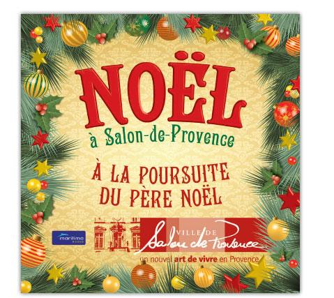 A la poursuite du p re no l du 14 12 2012 au 24 12 2012 for Marche de noel salon de provence