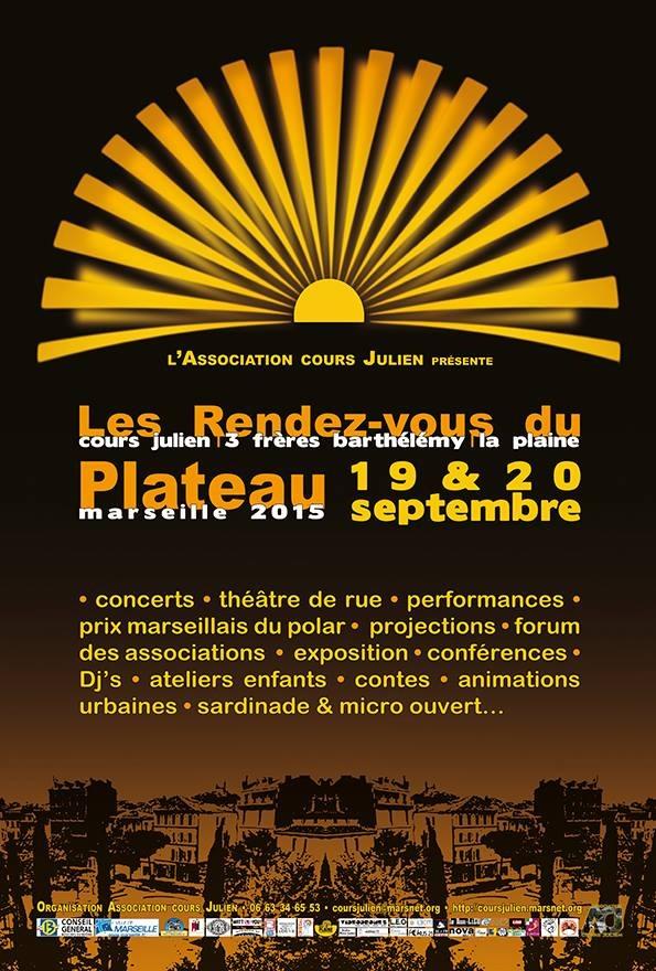 f1c63431bb9 Les Rendez-vous du Plateau - Du 19 09 2015 au 20 09 2015 - Marseille ...