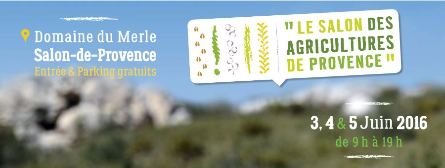 Le salon des agricultures de provence du 03 06 2016 au for Salon des agricultures de provence 2017