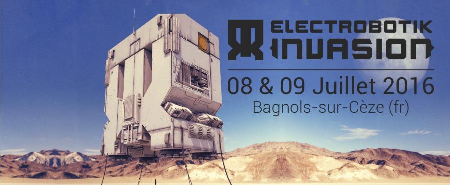 Electrobotik invasion du 08 07 2016 au 09 07 2016 for Soom t bagnols sur ceze