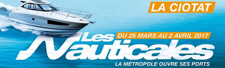 Les nauticales 2017 du 25 03 2017 au 02 04 2017 la - Salon nautique ciotat ...