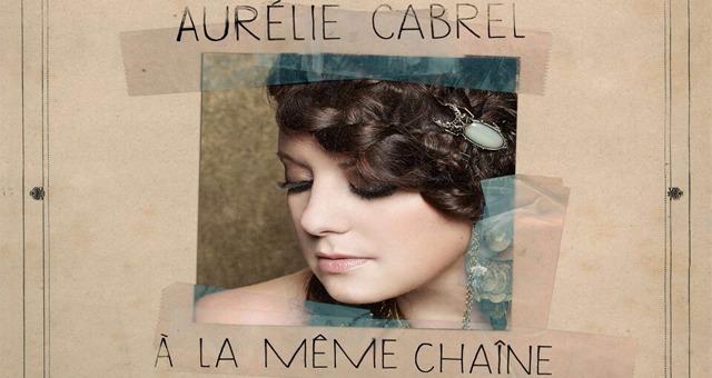 Aur�lie Cabrel - A la m�me cha�ne