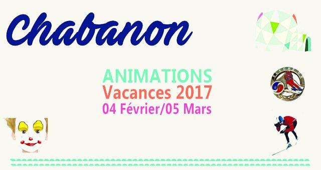 programme des animations vacances f vrier du 04 02 2017 au 05 03 2017 chabanon selonnet. Black Bedroom Furniture Sets. Home Design Ideas