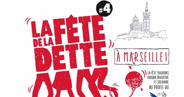 La F�te de la dette d�barque � Marseille