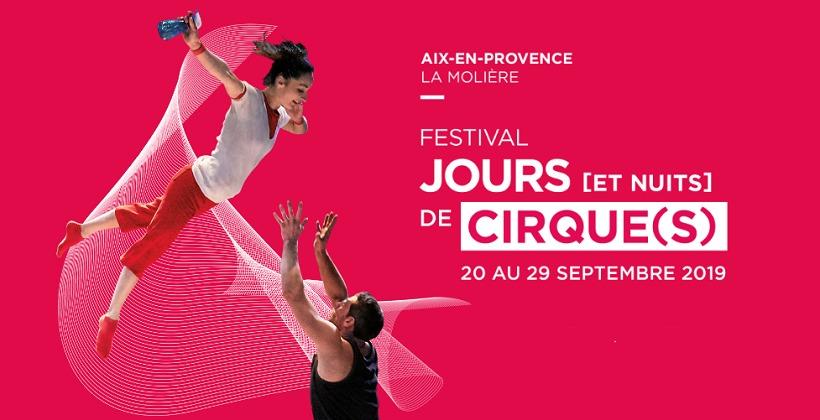 Festival Jours [et Nuits] de Cirque(s) 2017 - Aix-en-Provence