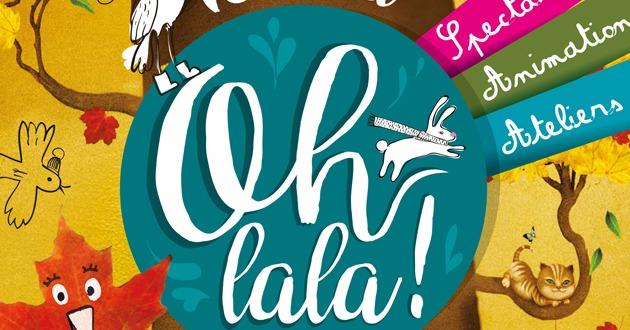 Oh lala, un tout nouveau festival pour les enfants !