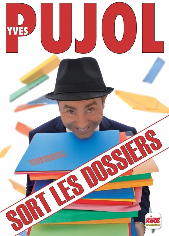 Yves Pujol sort les dossiers !