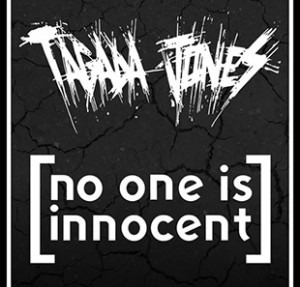 Tagada Jones - No One is Innocent - Madam