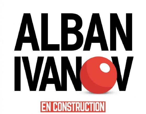 Alban Ivanov - En construction