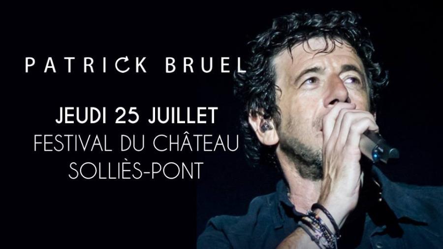 Patrick Bruel Sera Sur La Scene Du Festival Du Chateau A