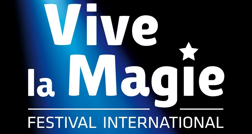 Festival international de Magie : Vive la Magie