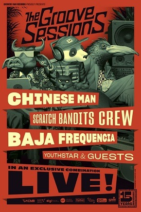 Groove Sessions au Moulin : Chinese Man -  Scratch Bandits Crew & Baja Frequencia