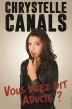 Chrystelle Canals - Vous avez dit adulte ? - 10/10 - 12/12 - Marseille