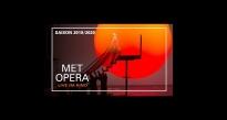 The Metropolitan Opera - Projections au Multiplexe le Palace à Martigues - 12/10 - 09/05 - Martigues