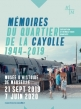Mémoires du quartier de la Cayolle 1944-2019 - 21/09 - 07/06 - Marseille