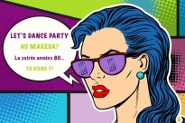 Let's Dance Party 80's au Makeda